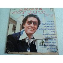 Victor Iturbe Pirulí, Lo Mejor De Mi.../ Lp