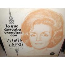 Gloria Lasso Lo Que Deseaba Escuchar Lp Vinil