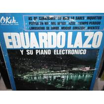 Eduardo Lazo Y Su Piano Electronico Lp Vinil