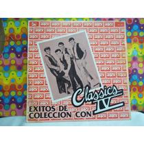 Classics Iv Lp Cuatro Exitos De Coleccion, Seminuevo,acetato