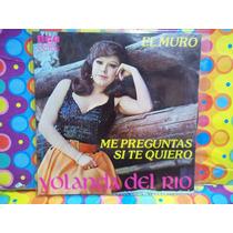 Yolanda Del Rio Lp 45 Rpm El Muro.