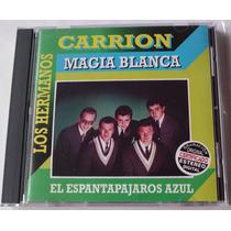 Hermanos Carrion Magia Blanca Cd Raro Discos Orfeon 1999 Bvf
