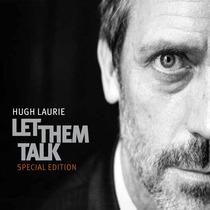 Hugh Laurie / Let Them Talk / Cd + Dvd