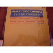 Lp Fiesta Disco Cumbias 2+2 De Colombia, Envio Gratis
