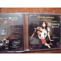 Cd Monroy Blues Canciones Mexicanas, Envio Gratis