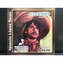 Ignacio Lopez Tarso. Cd Seminuevo 1ra Edición 2003 México.