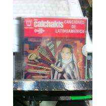 Los Calchakis Canciones De Latinoamerica Cd Nuevo
