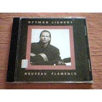 Cd Ottmar Liebert - Nouveau Flamenco - Cd Decimo Aniversario