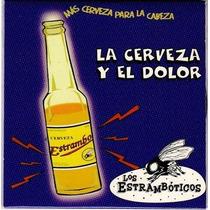 Los Estrambóticos. La Cerveza Y El Dolor. Cd Promocional Mx.