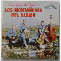 Los Montañeses Del Alamo / Cachito De Luna 1 Disco Lp Vinilo