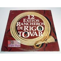 Lp 12 Exitos Rancheros De Rigo Tovar