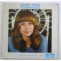 Mari Trini / Transparencias 1 Disco Lp Vinilo