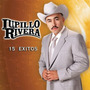 Lupillo Rivera: 15 Exitos Cd Semnvo 1ra Ed 2006 Made In Usa