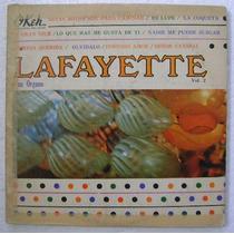 Lafayette Y Su Organo Vol. 2 1 Disco Lp Vinilo