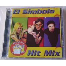 El Simbolo Hit Mix Cd 1a Ed 1999 En Excelentes Condiciones