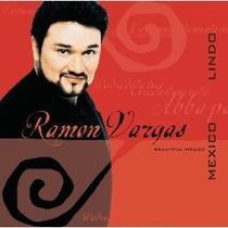 Ramon Vargas - Mexico Lindo Cd Importado Opera Tenor
