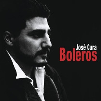 Jose Cura - Boleros Cd Importado Latina Bolero