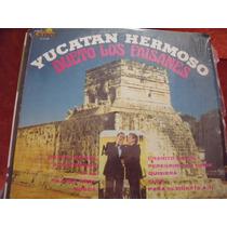 Lp Dueto Los Faisanes, Yucatan Hermoso, Envio Gratis
