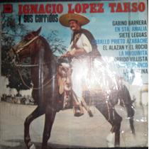 Ignacio Lopez Tarso Y Sus Corridos Disco Lp Seminuevo