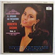 Roberto Sasian / Organo Del Recuerdo V.2 1 Disco Lp Vinilo