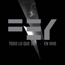 Fey / Todo Lo Que Soy En Vivo / Cd + Dvd