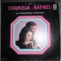 Carmela Y Rafael Con La Rondalla Mexicana Disco Lp Seminuevo