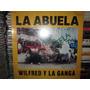 Wilfred Y La Ganga La Abuela Lp Maxi Single Rarisimo Nuevo