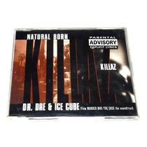 Dr. Dre & Ice Cube Cd Single Natural Born Killaz - Import +