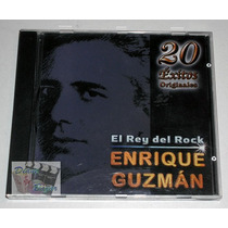 Cd: El Rey Del Rock: Enrique Guzman / 20 Éxitos Originales