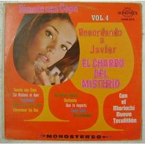 El Charro Del Misterio / Recordando Vol.4 1 Disco Lp Vinilo