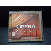 Opera Chillout - Arias De Opera Y De Clasica Chill Lounge
