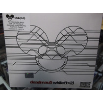 Deadmau5 While 2cds Digipak Nuevo Sellado