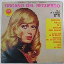 Goyito / Organo Del Recuerdo Vol. 3 1 Disco Lp Vinilo