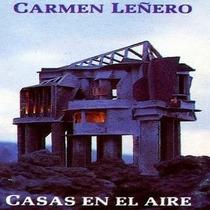 Carmen Leñero / Casas En El Aire