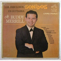 Buddy Merrill / Fabulosos Son. Guitarra 1 Disco Lp Vinilo