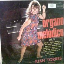 Juan Torres, Organo Melodico