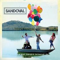 Cd De Sandoval: Lo Que Siempre Soñamos Ser 2009