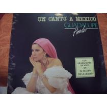 Lp Guadalupe Pineda, Un Canto A Mexico, Envio Gratis