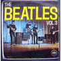 The Beatles, Vol.3, Hecho En México, Primera Edición, Lp 12´