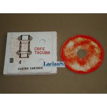 Cafe Tacuba Cuatro Caminos 2003 Universal Cd