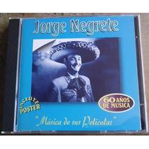 Jorge Negrete Musica De Sus Peliculas Cd Raro Con Poster Au1