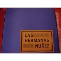 Lp Las Hermanas Nuñez, Envio Gratis
