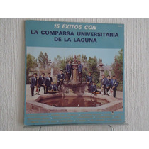 La Comparsa Universitaria De La Laguna - 15 Exitos
