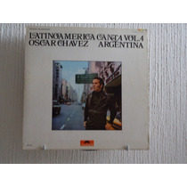 Oscar Chavez - Latinoamerica Canta Vol. 4, Argentina