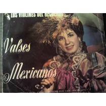 Disco Acetato De Valses Mexicanos Los Violines Del Recuerdo