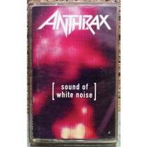 Metal Cassette Importado De Anthrax:sound Of White Noise 93