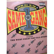 We´re All In The Same Gang - Mc Hammer, Tone Loc, Deef Jeff
