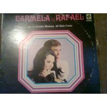 Disco Acetato De: Carmela Y Rafael 3 Discos