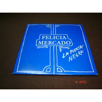 Felicia Mercado - Cd Single - La Puerta Negra Lqe