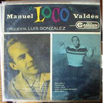 Rock Mexicano, Manuel Loco Valdés, Lp12´, Hecho En México.